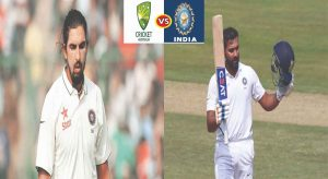 Australia vs India: Rohit and Ishant will miss the first two test matches
