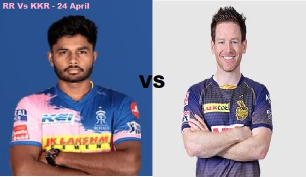 IPL 2021 Match on 24 April: RR Vs KKR Live Match preview, Playing 11 and all you need to know